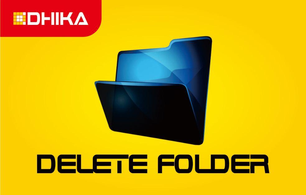 cara-cepat-menghapus-folder-yang-tidak-bisa-dihapus-dhikadwipradya
