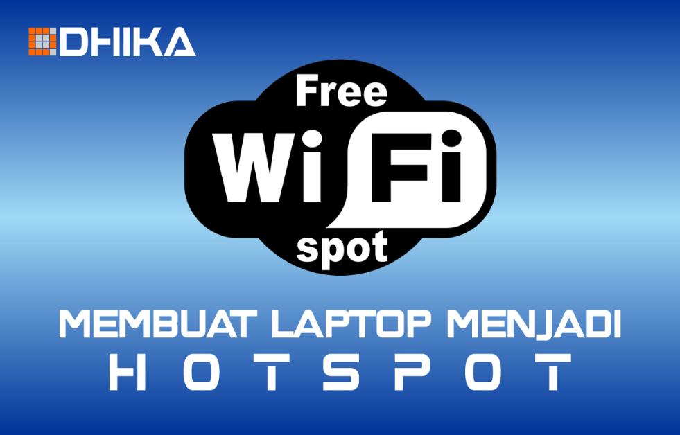 cara-membuat-laptop-menjadi-hotspot1-dhikadwipradya