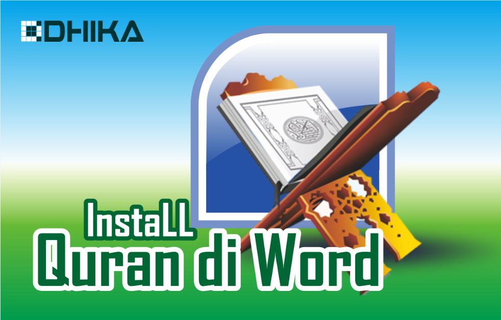 cara-install-quran-di-word1-dhikadwipradya