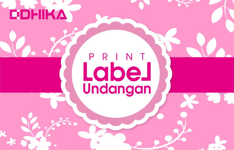 cara-print-label-undangan1-dhikadwipradya
